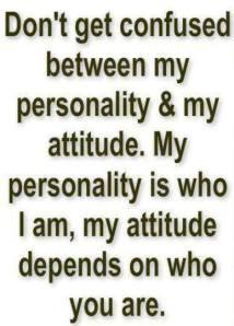 Personality v. Attitude